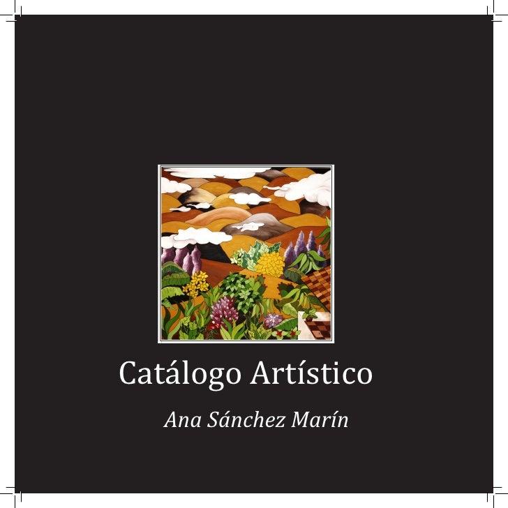 Catálogo Artístico                     Ana Sánchez Marín