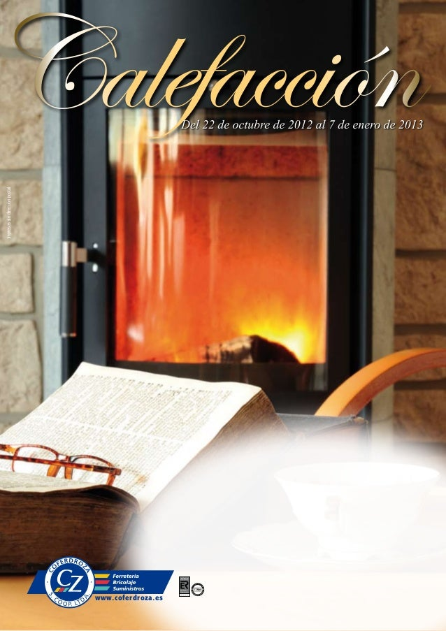 Catalogo calefaccion coferdroza invierno 2012 - Temperatura calefaccion invierno ...