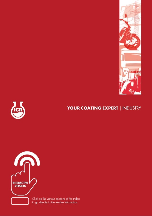 YOUR COATING EXPERT | INDUSTRY Click on the various sections of the index to go directly to the relative information. INTE...