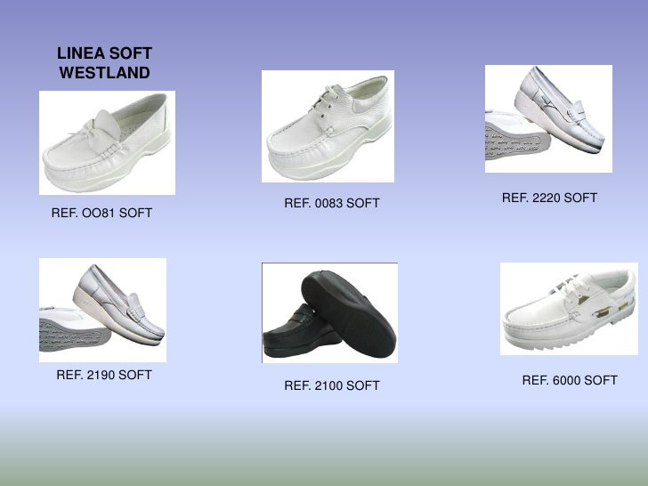 LINEA SOFT WESTLAND                      REF. 0083 SOFT   REF. 2220 SOFT REF. OO81 SOFT     REF. 2190 SOFT                ...