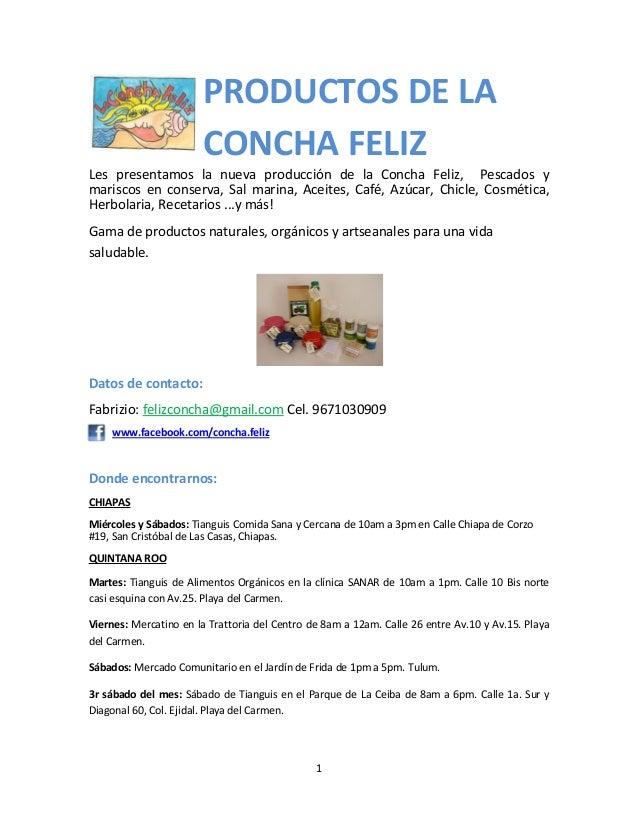 1Les presentamos la nueva producción de la Concha Feliz, Pescados ymariscos en conserva, Sal marina, Aceites, Café, Azúcar...