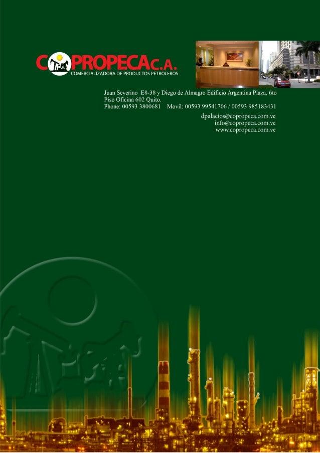 CMPROPECACA.   v COMERCIALIZADORA DE PRODUCTOS PETROLEROS      '#1.  Juan Severino E8-38 y Diego de Almagro Edificio Argent...