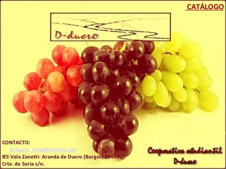 CATÁLOGO CONTACTO:  [email_address] IES Vela Zanetti- Aranda de Duero (Burgos) 09400 Crta. de Soria s/n.