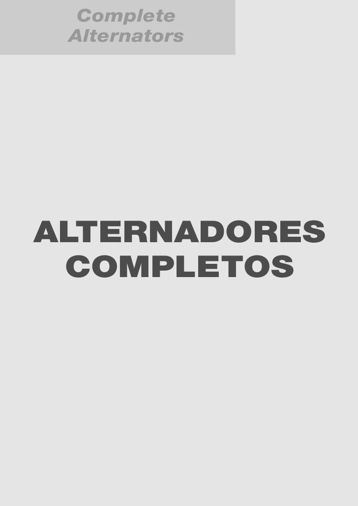 Complete  Alternators     ALTERNADORES  COMPLETOS