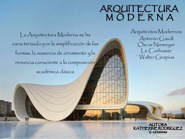 Arquitectura moderna for Arquitectos de la arquitectura moderna