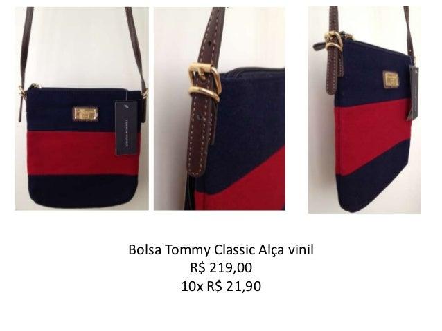 e86ded863 Bolsas femininas Tommy Hilfiger. Bolsa Tommy Classic Alça vinil R$ 219,00  10x R$ 21,90 ...