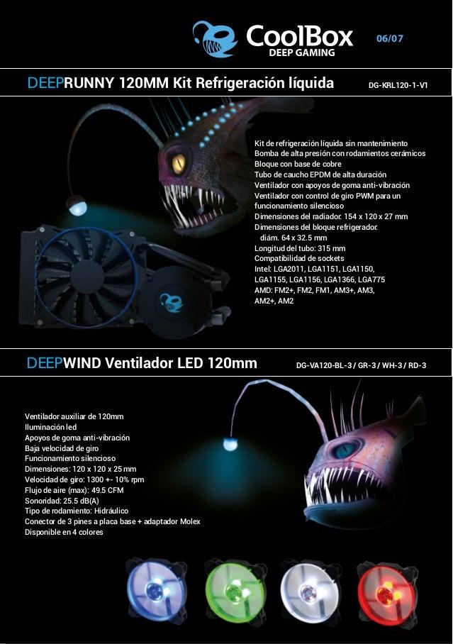 06/07 Ventilador auxiliar de 120mm Iluminación led Apoyos de goma anti-vibración Baja velocidad de giro Funcionamiento sil...