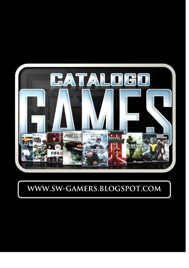 JUEGO QUE NO ENCUENTRES EN EL CATÁLOGO, CONTÁCTANOS A:                                      www.sw-gamers.blogspot.com    ...