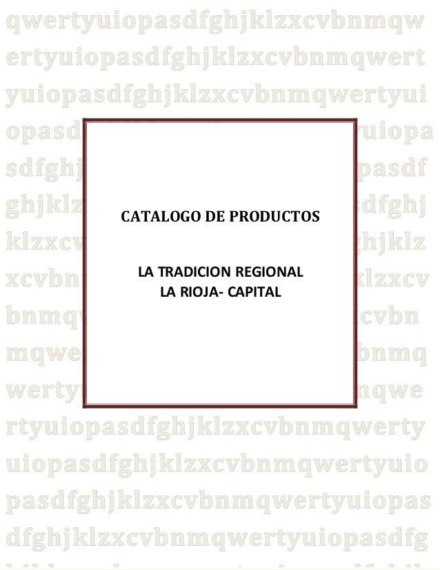CATALOGO DE PRODUCTOS  LA TRADICION REGIONAL  LA RIOJA- CAPITAL