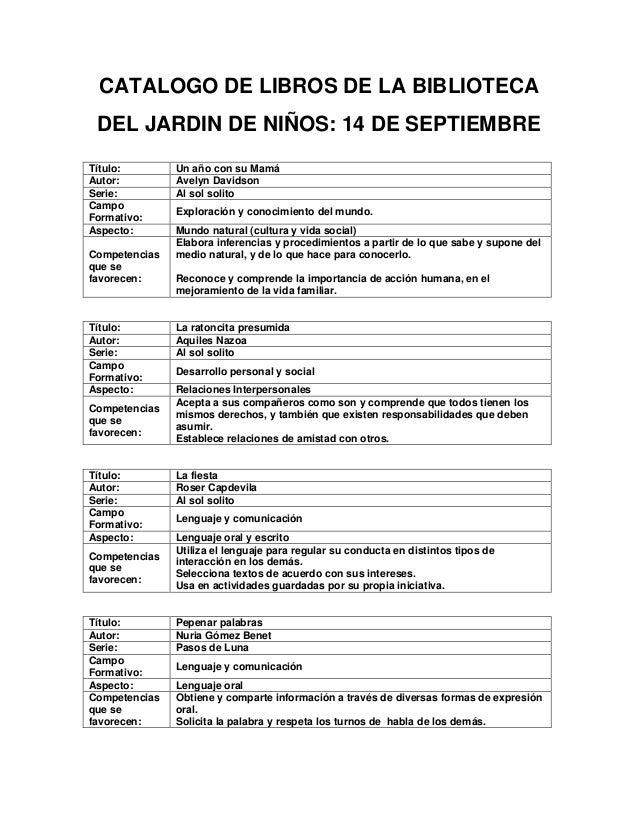 CATALOGO DE LIBROS DE LA BIBLIOTECA DEL JARDIN DE NIÑOS: 14 DE SEPTIEMBRETítulo:        Un año con su MamáAutor:         A...