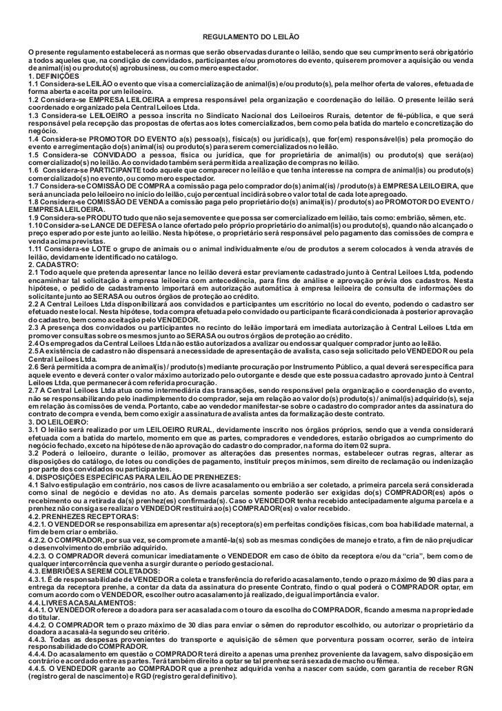 REGULAMENTO DO LEILÃOO presente regulamento estabelecerá as normas que serão observadas durante o leilão, sendo que seu cu...