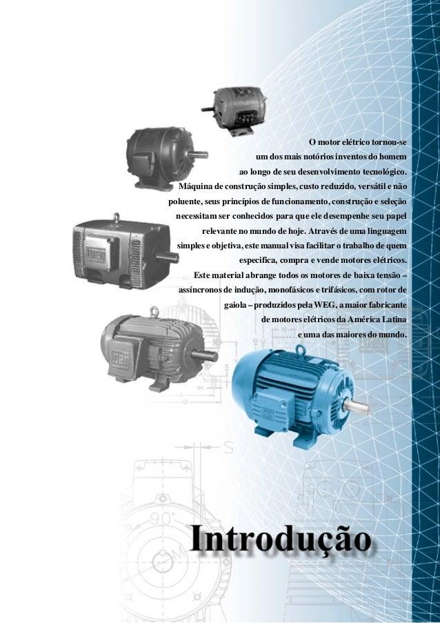 O motor elétrico tornou-se um dos mais notórios inventos do homem ao longo de seu desenvolvimento tecnológico. Máquina de ...