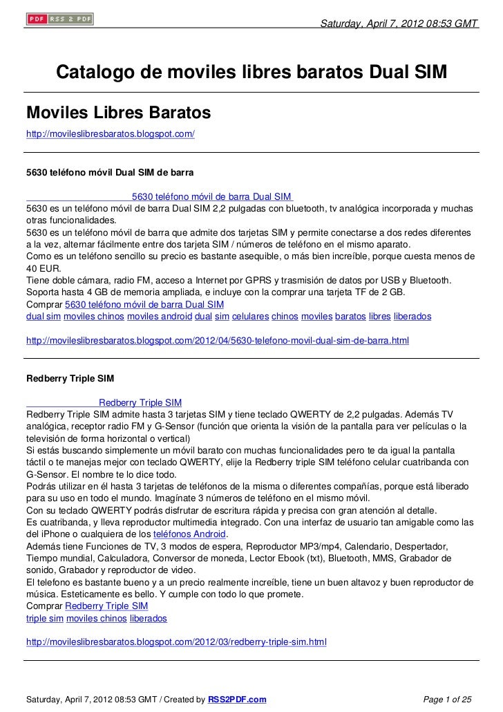 Saturday, April 7, 2012 08:53 GMT       Catalogo de moviles libres baratos Dual SIMMoviles Libres Baratoshttp://movileslib...