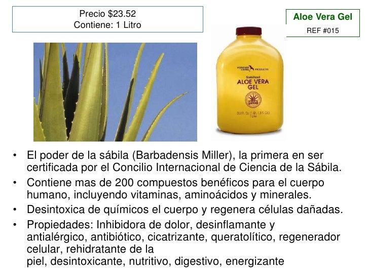 Precio $23.52<br />Contiene: 1 Litro<br />Aloe Vera Gel <br />REF #015<br />El poder de la sábila (Barbadensis Miller), la...