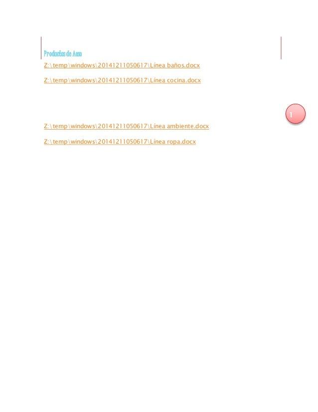 1  Pr oductos de Aeso  Z:tempwindows20141211050617Línea baños.docx  Z:tempwindows20141211050617Línea cocina.docx  Z:tempwi...