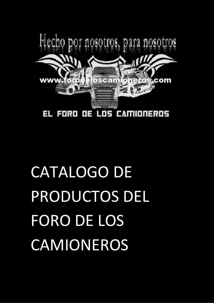 CATALOGO DEPRODUCTOS DELFORO DE LOSCAMIONEROS