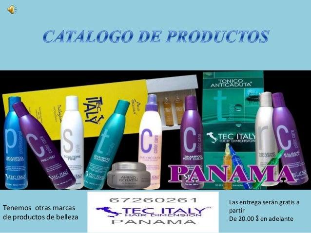 Las entrega serán gratis aTenemos otras marcas      partirde productos de belleza   De 20.00 $ en adelante