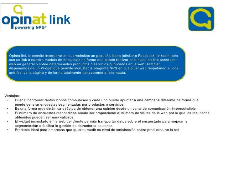 link  Opinta link le permite incorporar en sus websites un pequeño icono (similar a Facebook, linkedIn, etc)  con un link ...