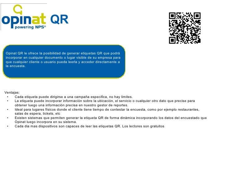 QROpinat QR le ofrece la posibilidad de generar etiquetas QR que podráincorporar en cualquier documento o lugar visible de...