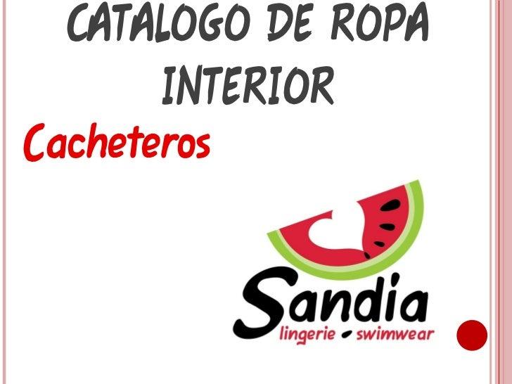 Cacheteros CATALOGO DE ROPA INTERIOR