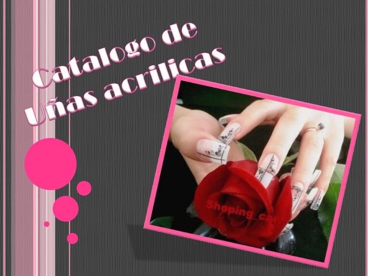 Catalogo de Uñasacrilicas<br />