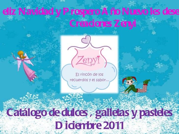 Feliz Navidad y Prospero Año Nuevo les desea Creaciones Zenyi  Catálogo de dulces , galletas y pasteles Diciembre 2011