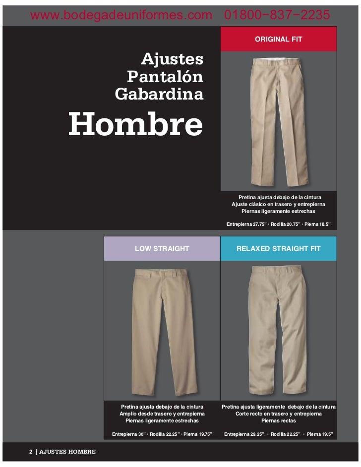 3f5cc5e591 4. www.bodegadeuniformes.com 01800−837−2235 ORIGINAL FIT Ajustes Pantalón  Gabardina Hombre Pretina ajusta debajo de ...