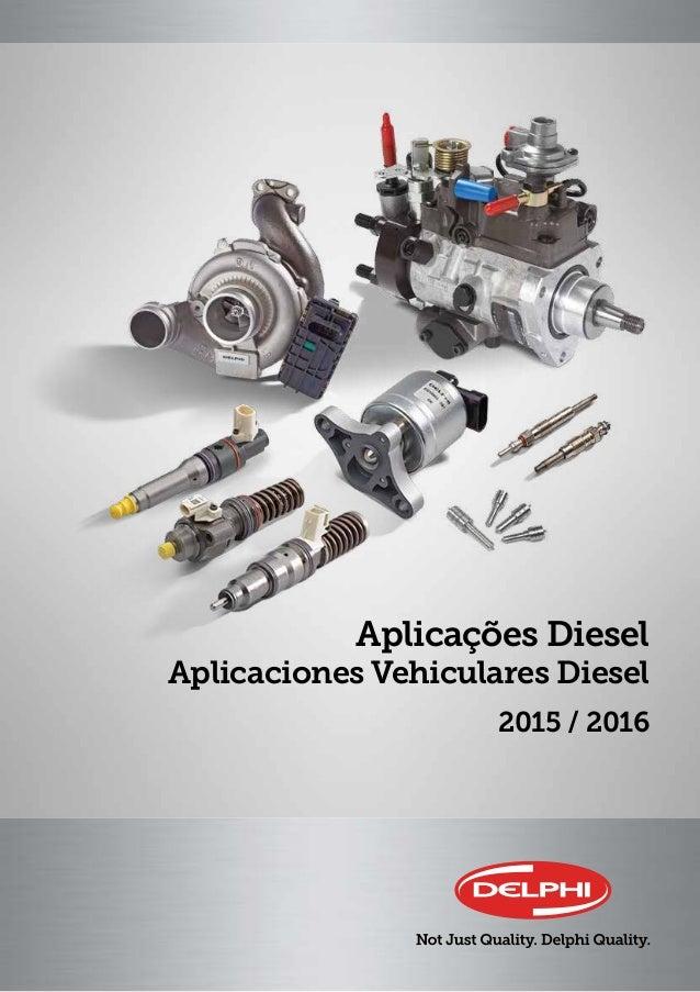 Catalogo diesel delphi 2015 2016 2015 2016 aplicaes diesel aplicaciones vehiculares diesel fandeluxe Image collections