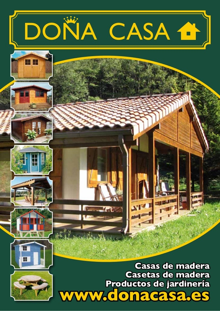 Casas de madera        Casetas de madera    Productos de jardineríawww.donacasa.es