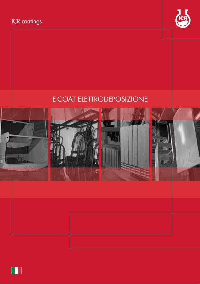 E-COAT Elettrodeposizione ICR coatings