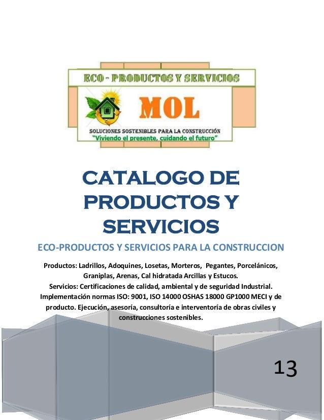 Ingeniro Mauricio Murillo. Cel.:314-2564313[Escriba texto] Página 0 13 CATALOGO DE PRODUCTOS Y SERVICIOS ECO-PRODUCTOS Y S...