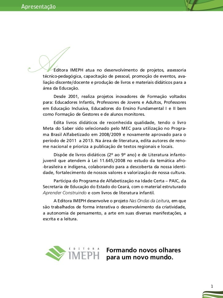 Apresentação A           Editora IMEPH atua no desenvolvimento de projetos, assessoria       técnico-pedagógica, capacitaç...