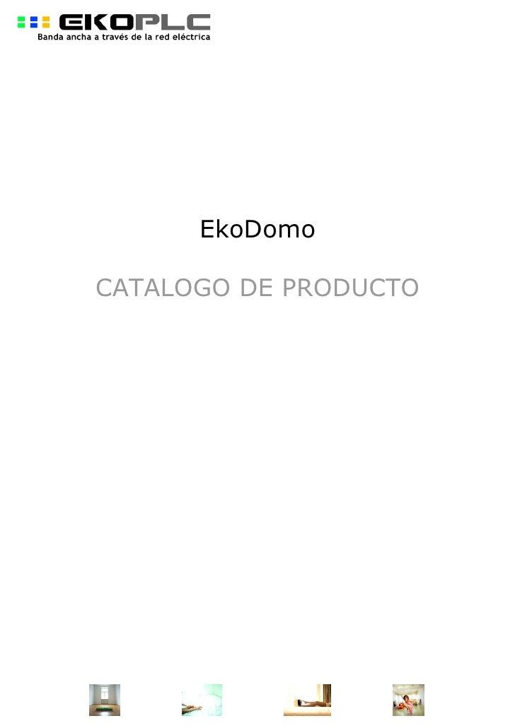 EkoDomo  CATALOGO DE PRODUCTO