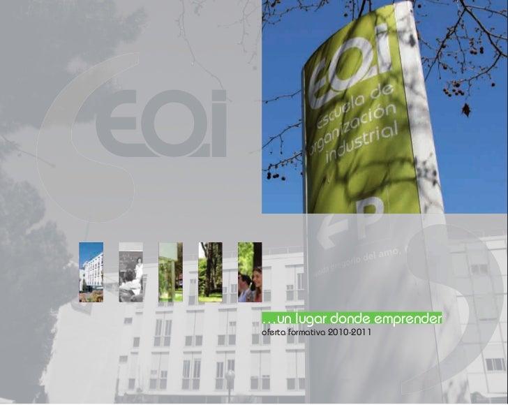 …un lugar donde emprender oferta formativa 2010-2011