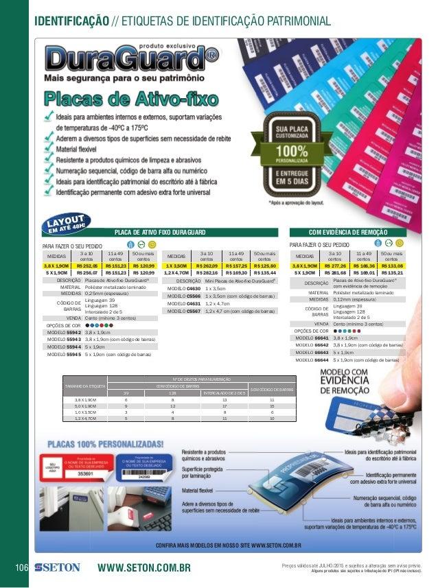 IDENTIFICAÇÃO / / ETIQUETAS DE IDENTIFICAÇÃO PATRIMONIAL  I        produto exclusivo  O  i _ ^ /  ' A Mais segurança para ...