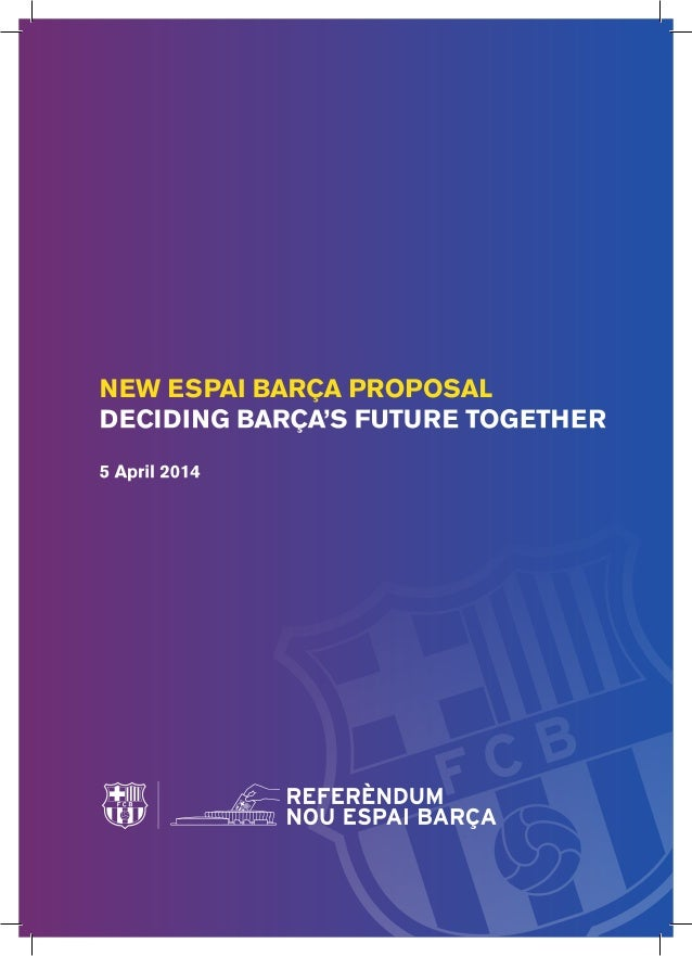 New Espai Barça Proposal