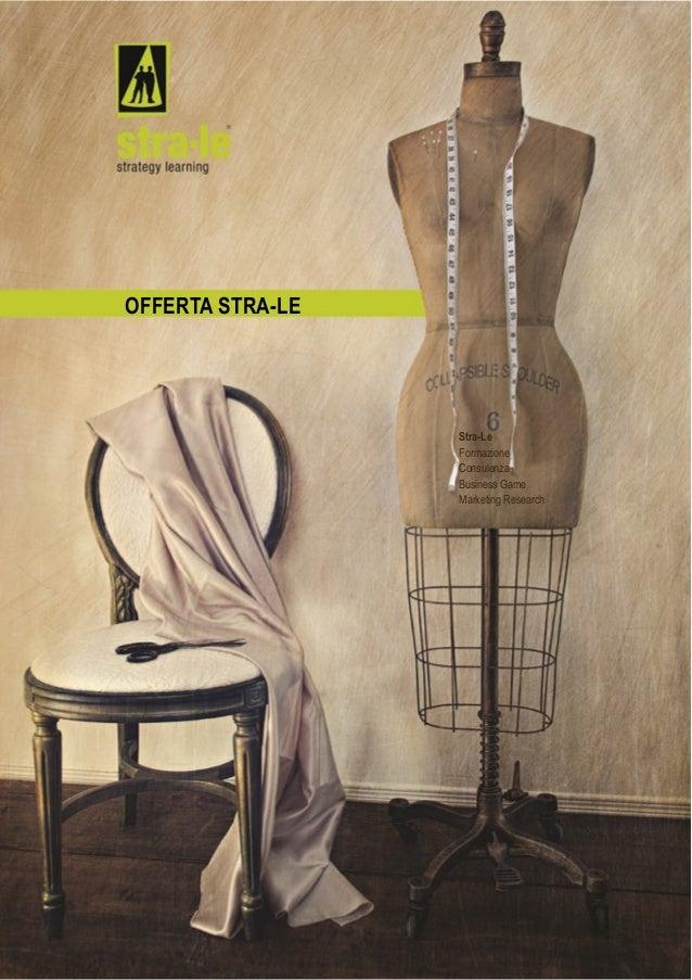 OFFERTA STRA-LE                  Stra-Le                  Formazione                  Consulenza                  Business...