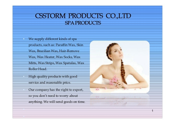 CSSTORM PRODUCTS CO.,LTD                             SPA PRODUCTS   We supply different kinds of spa    products, such as...
