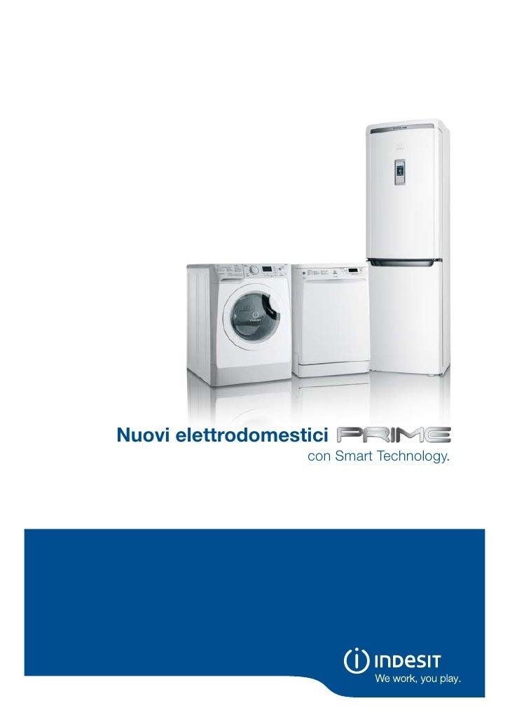 Nuovi elettrodomestici                    con Smart Technology.
