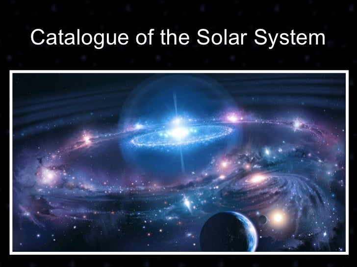Catalogue of the Solar System