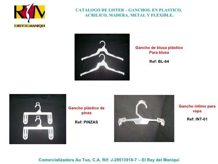 Gancho de blusa plástico Para blusa Ref: BL-64 Gancho plástico de pinza Ref: PINZAS Gancho íntimo para ropa Ref: INT-01 CA...