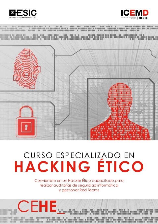 1 CURSO ESPECIALIZADO EN Conviértete en un Hacker Ético capacitado para realizar auditorías de seguridad informática y ges...