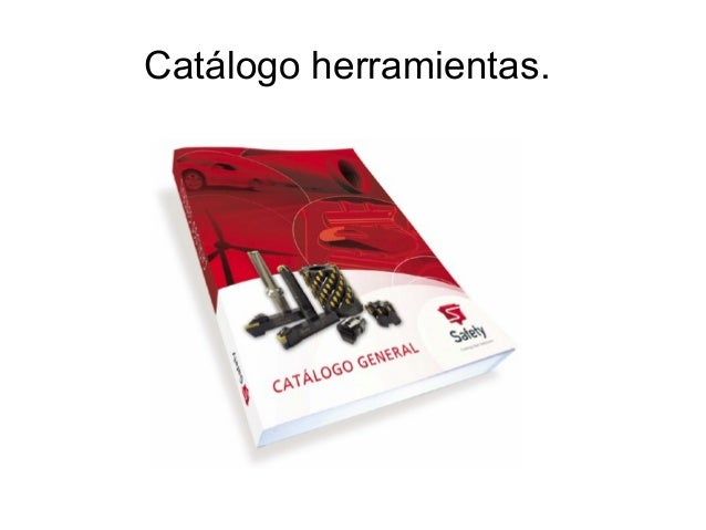 Catálogo herramientas.