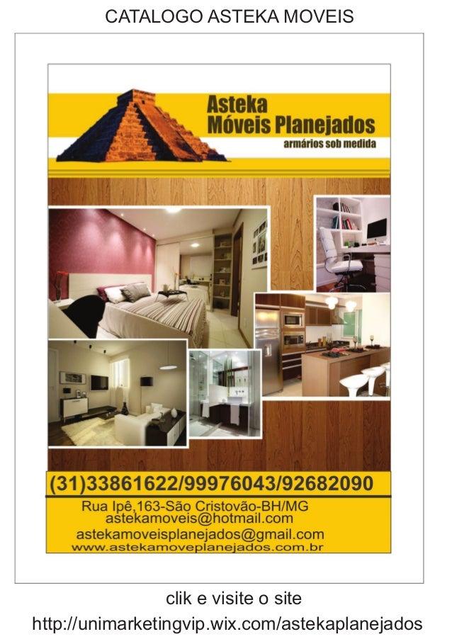 http://unimarketingvip.wix.com/astekaplanejados clik e visite o site CATALOGO ASTEKA MOVEIS