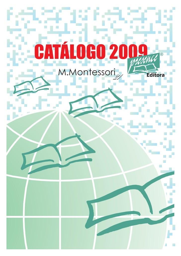 CATÁLOGO 2009  M.Montessori