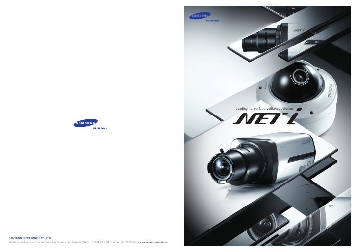 Leading network surveillance solutionSAMSUNG ELECTRONICS CO.,LTD.416, Maetan 3 Dong, YeongTong-Gu, Suwon City, Kyeonggi-Do...