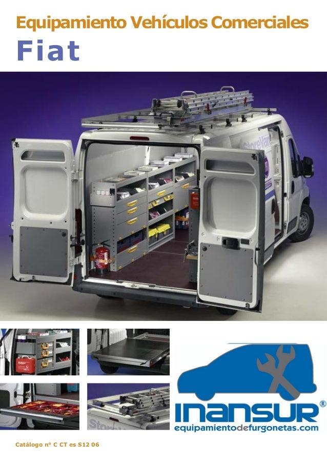 Catálogo n° C CT es S12 06 PROFESIONALIDAD EN MOVIMIENTO Equipamiento Vehículos Comerciales Fiat