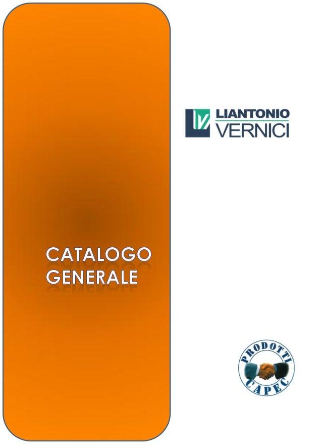 LIANTONIO VERNICI nasce nel 1989 nella zonaindustriale di Modugno, in provincia di bari, comefabbrica di idropitture e di ...