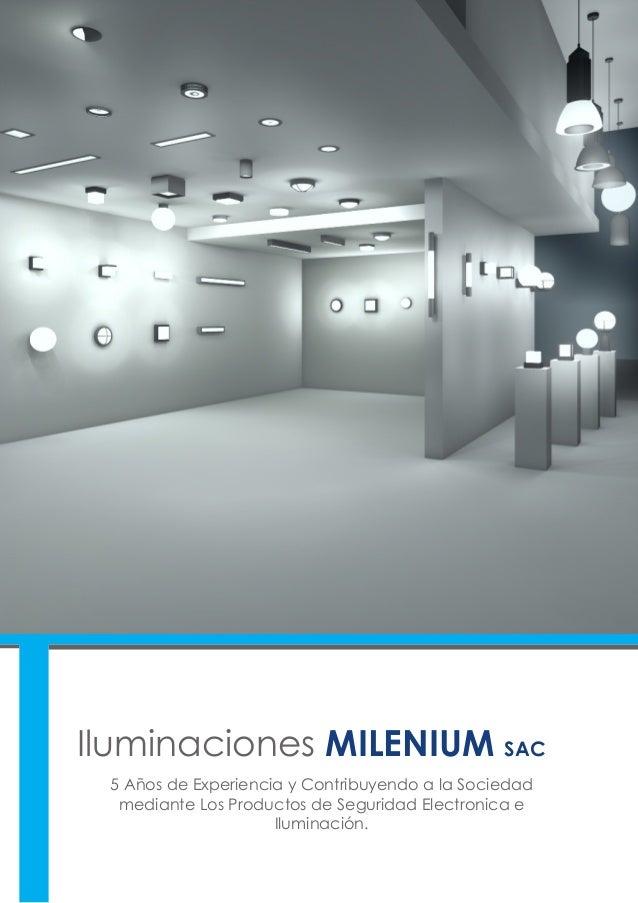 Iluminaciones MILENIUM SAC 5 Años de Experiencia y Contribuyendo a la Sociedad mediante Los Productos de Seguridad Electro...