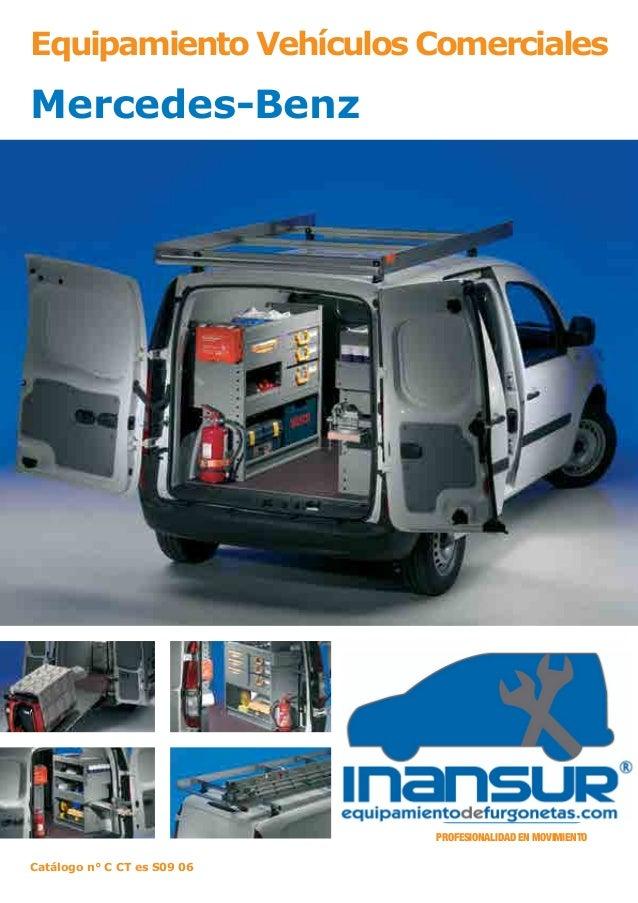Catálogo n° C CT es S09 06 PROFESIONALIDAD EN MOVIMIENTO Equipamiento Vehículos Comerciales Mercedes-Benz